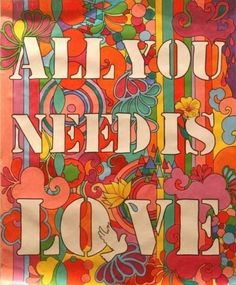 the beatles psychedelic Poster All You Need Is Love lightfeathers-stiffboards Hippie Style, Hippie Love, Hippie Art, Hippie Peace, Hippie Chic, All You Need Is Love, Peace And Love, Affinity Designer, Foto Art
