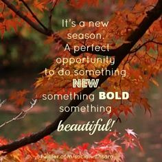 It's a new season! #autumn #quotes