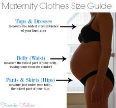 Maternity clothes size guide - know what size maternity clothes you need to buy for your body shape and size.