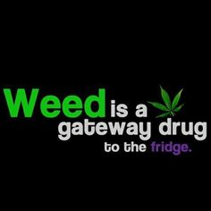I asked this when I started smoking; is weed a gateway to other drugs? Now I know!!
