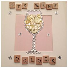 Wine glass button art can make Red whitw or rose personalise