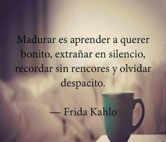 Extrañar en silencio y olvidar despacito...