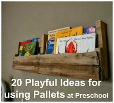 20 Playful Ideas for using Pallets