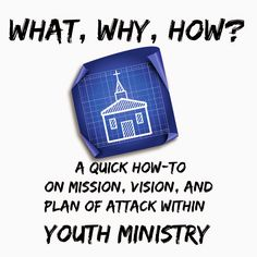 FREE Ebook on creating a mission, vision, and plan of attack within youth ministry