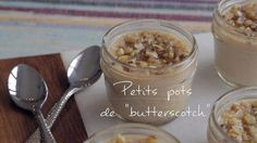Petits pots de « butterscotch » | Cuisine futée, parents pressés Quebec, Dessert Pots, Baking Recipes, Dessert Recipes, Yummy Food, Tasty, Food Test, Sweet Tooth, Sweet Treats