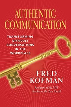 Authentic Communication: Transforming Difficult Conversations in the Workplace von Fred Kofman, http://www.amazon.de/dp/B00MATJG22/ref=cm_sw_r_pi_dp_WdyPub00TTTFS