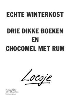 Echte winterkorst - Drie dikke boeken en chocomel met rum #loesje