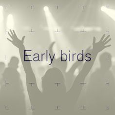 Haal je early bird nu