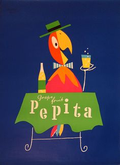 """Pepita Grape fruit"" poster by Herbert Leupin Vintage Advertising Posters, Vintage Advertisements, Vintage Posters, Vintage Labels, Vintage Ads, Vintage Designs, Retro Poster, Magazine Images, Feather Art"