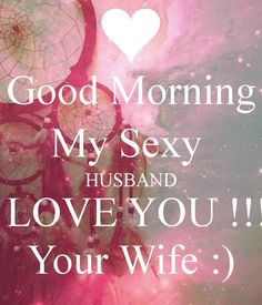 My Husband I Love You Quotes by @quotesgram