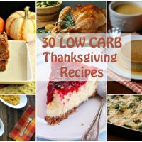 30 Delicious Low Carb Thanksgiving Recipe I have not checked all of these for THM compatibility