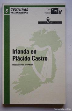 PLÁCIDO CASTRO - IRLANDA EN PLÁCIDO CASTRO (Libros de Segunda Mano - Otros Idiomas)