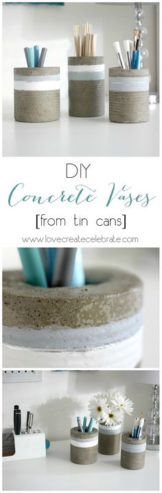 DIY Concrete Vases [from tin cans] - step-by-step tutorial for creating these modern desk organizers and pencil holders!