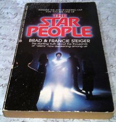 The Star People by Brad and Francie Steiger  Read anything by Brad Steiger.  His contribution to the field of metaphysics and the search for truth is immeasurable!