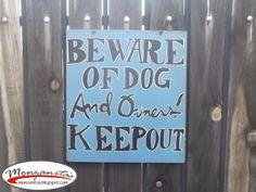 Monzanita's: Beware of Dog and Owners Sign