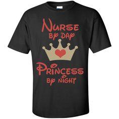 Nurse by Day Princess by Night Cotton T-Shirt