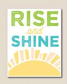 Rise And Shine Quotes Good Friday Morning Pinpeepsrise And Shine  The Weekend Is Here .