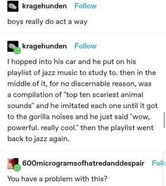 Scary Animals, Jazz Music, Sayings, Memes, Creepy Animals, Lyrics, Meme, Jazz, Quotations