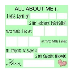 ALL ABOUT ME, by kristy (: ❤ liked on Polyvore featuring surveys, backgrounds, templates, fill ins and words