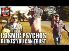 Cosmic Psychos - Bloke you can trust