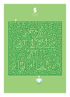 Stay Curious, Keep Tinkering