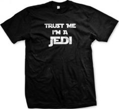 Trust Me I'm A Jedi T-shirt, Funny T-shirts, Large, Black EMO Funny,http://www.amazon.com/dp/B00282GE3K/ref=cm_sw_r_pi_dp_zqeCsb0F2VY84WSH