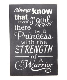 'Always Know that in Every Girl...' Wall Sign by Sara's Signs #zulily #zulilyfinds