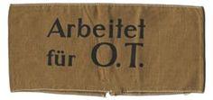 Arbeitet für O.T. Arm Band (Organisation Todt)