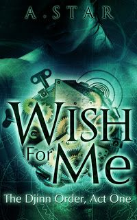 WISH FOR ME, The Djinn Order Book - Steampunk Romance kindle book cover art by Marushka, Deranged Doctor Design Cool Books, I Love Books, Books To Read, My Books, High Fantasy, Fantasy Books, Paranormal Romance Books, Book Review Blogs, Best Book Covers