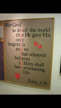 Cute idea for valentines day! John 3:16