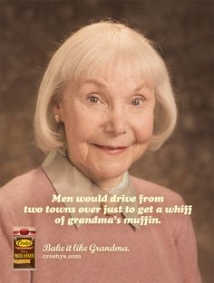 Grandma's Muffin. OMG this made me snort I laughed so hard