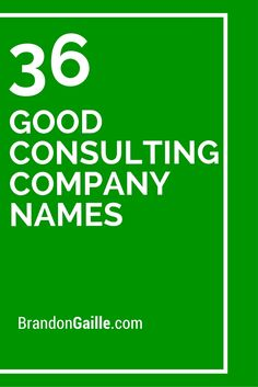 36 Good Consulting Company Names