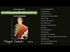 Mario Battaini - Tanghi Celebri Vol.3 - YouTube