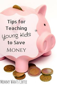 Tips for Teaching Young Kids to Save Money