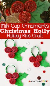 Homemade Milk Cap Holly Ornaments: Christmas Kids Craft - - - Milk Cap Holly Ornaments: An easy and inexpensive Christmas kids craft to decorate the tree with – a little pinch of perfect Kids Crafts, Preschool Christmas Crafts, Kids Christmas Ornaments, Christmas Crafts To Make, How To Make Ornaments, Homemade Christmas, Christmas Art, Simple Christmas, Christmas Holidays