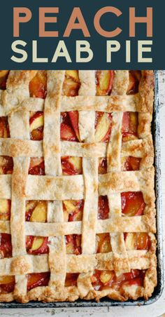 Peach Slab Pie- 17 Heavenly Slab Pies That Can Feed The Whole Family Köstliche Desserts, Delicious Desserts, Dessert Recipes, Yummy Food, Healthy Food, Pie Dessert, Eat Dessert First, Peach Slab Pie, Tartelette