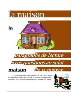 Paragraph in French on the topic of the house for levels one or two with questions. Thumbnail may be poorly displayed.
