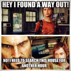 I always feel bad for my companions in video games. But I can't help that I'm thorough and directionally challenged. :p