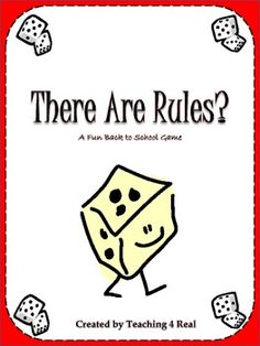 "Back To School Rules Game: Establishing Classroom Management Establishing rules is the single most important thing you do at the beginning of the school year. This is a game that does just that.Playing a game with ""no rules"" sets the stage for establishing rules in your classroom."