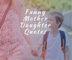 Here's the best collection for funny mothers day quotes from daughter. Funny Mother Daughter Quotes, Short Daughter Quotes, Mom Quotes From Daughter, Funny Mothers Day, Funny Mom Quotes, Mother Quotes, Mom Daughter, Happy Mothers Day, Daughters