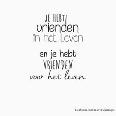 quotes i love The Words, Cool Words, Words Quotes, Me Quotes, Sayings, Dutch Words, Friend Book, Dutch Quotes, Real Friends