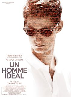Un homme idéal - A Perfect Man - Ο Συγγραφεας / 2015 French thriller film directed by Yann Gozlan. Starring Pierre Niney & Ana Girardot