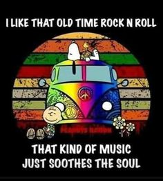 That old time rock n roll soothes the soul Hippie Peace, Hippie Love, Hippie Hippie Love, Hippie Art, Hippie Chick, Peace Love Happiness, Peace And Love, Kinds Of Music, I Love Music, Music Is Life, Snoopy Und Woodstock