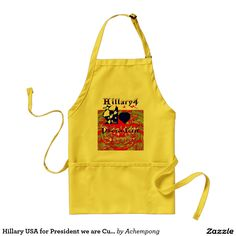 USA general election #Hillary #USA for #President we are Customize Product Adult Apron