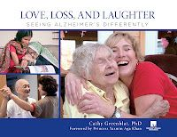 """""""Through powerful images and empowering messages, Love, Loss, and Laughter: Seeing Alzheimer's Differently offers a glimpse of Alzheimer's disease through an important new lens. This groundbreaking book provides honor, respect and dignity to people living with dementia and delivers comfort, support and understanding to their caregivers.""""  —Maria Shriver"""