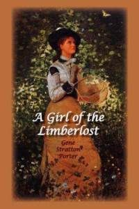 A Girl of the Limberlost by Gene Stratton Porter