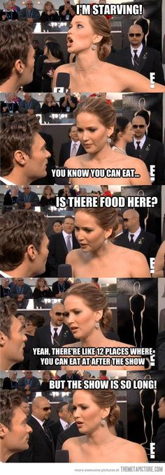 Just Jennifer Lawrence…I think she might be my new favorite actor...she's so honest and funny.