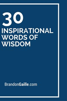 30 Inspirational Words of Wisdom