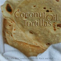 Coconut flour tortillas - Gluten free healthy recipes - Page 2 of Coconut flour tortillas Paleo friendly Gluten free - Quick Simple healthy tortillas. Coconut Flour Tortillas, Recipes With Flour Tortillas, Gluten Free Tortillas, Coconut Flour Recipes, Corn Tortillas, Tortilla Recipe Coconut Oil, Coconut Ideas, Paleo Flour, Cauliflower Tortillas