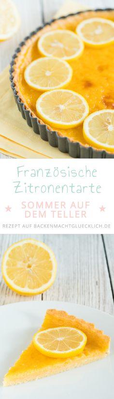 Knusprig, süß und fruchtig - diese traditionelle französische Zitronentarte schmeckt einfach herrlich. Und mit der Farbe zaubert die Tarte au citron sofort Sommer auf den Teller!